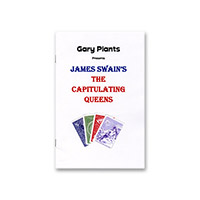 Capitulating Queens by James Swain and Gary Plants