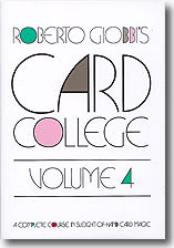 Card College Volume 4 by Roberto Giobbi - Book