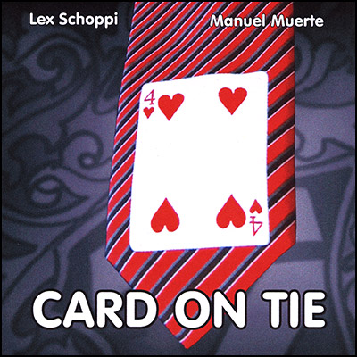 Card On Tie by Manuel Muerte  and Lex Schoppi  - Trick