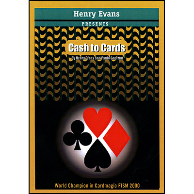 Cash to Cards by Henry Evans - Trick