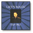 Life\'s Magic CD Bill White