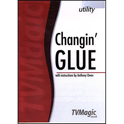 Changin' Glue by Anthony Owen - Trick