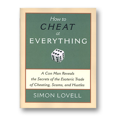How to Cheat at Everything (Paperback) by Simon Lovell - Book