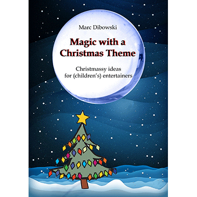 Magic with a Christmas Theme - Marc Dibowski - Libro de Magia