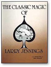 Classic Magic of Larry Jennings eBook DOWNLOAD