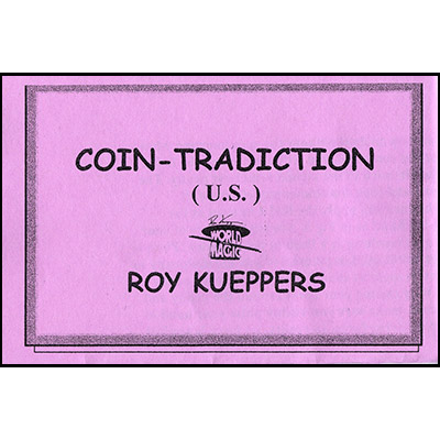 Coin-Tradiction by Roy Kueppers  - Trick