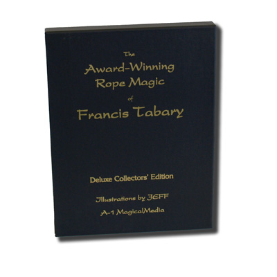 Collectors Edition: The Award-Winning Rope Magic of Tabary