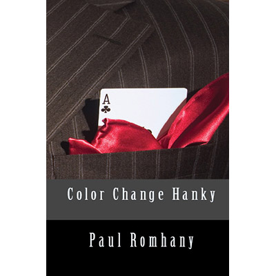 Color Change Hank (Pro Series Vol 4)by Paul Romhany - Book