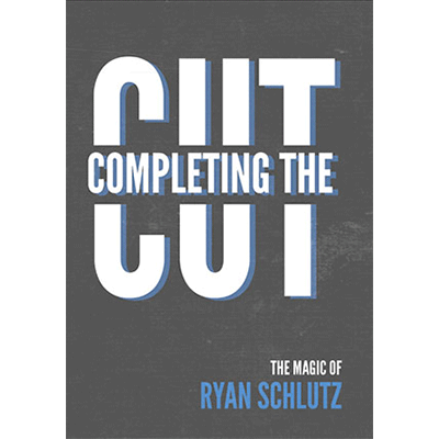 Completing the Cut  Ryan Schlutz