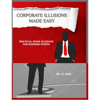 Corporate Illusions Made Easy - JC Sum - Libro de Magia