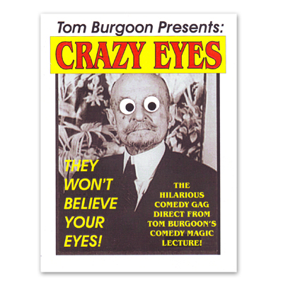 Crazy Eyes by Tom Burgoon - Trick