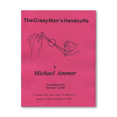 Crazy Man's Handcuffs by Michael Ammar - Book