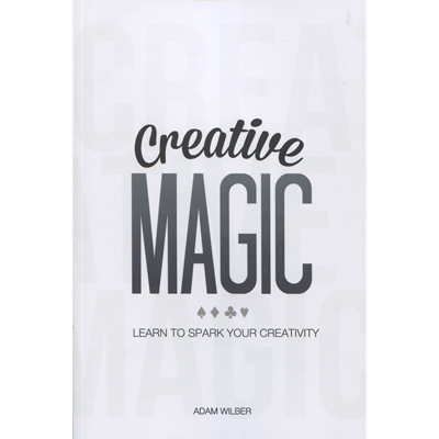 Creative Magic  Adam Wilber