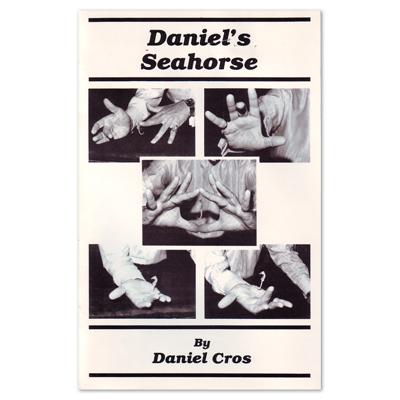 Daniel's Sea Horse by Daniel Cros - Trick