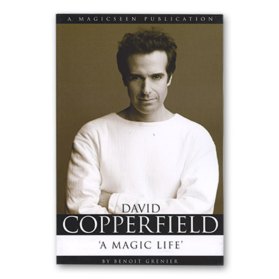 David Copperfield - A Magic Life by Benoit Grenier - Book