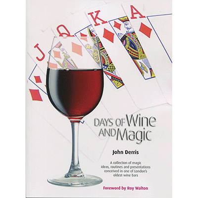 Days of Wine and Magic by John Derris - Book