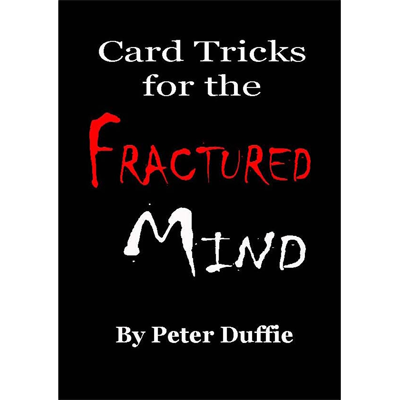 Card Tricks for the Fractured Mind by Peter Duffie eBook DOWNLOA
