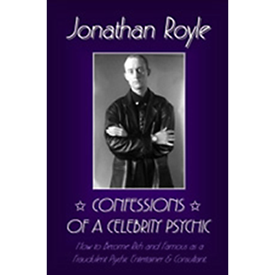 Confessions of a Celebrity Psychic by Jonathan Royle ebook DOWNLOAD