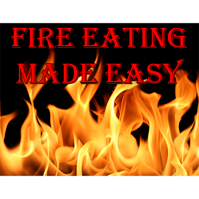Fire Eating Made Easy by Jonathan Royle eBook DOWNLOAD