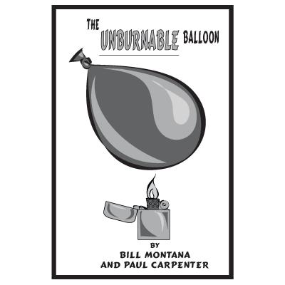 Unburnable Balloon by Bill Montana w/Paul Carpenter - eBook DOWNLOAD