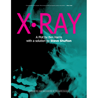 X Ray by Ben Harris and Steve Shufton Book DOWNLOAD