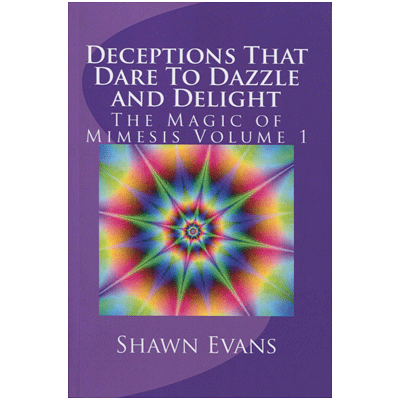 Deceptions That Dare to Dazzle & Delight by Shawn Evans eBook DOWNLOAD