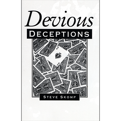 Devious Deceptions by Steve Skomp