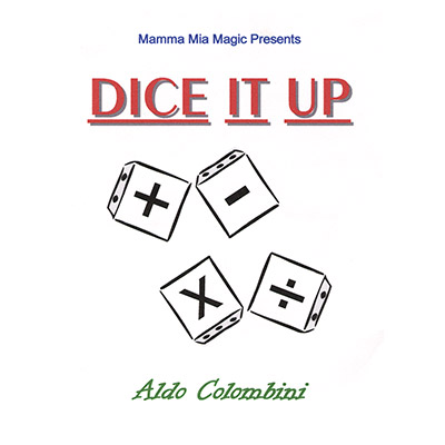 Dice It Up by Aldo Colombini - Trick