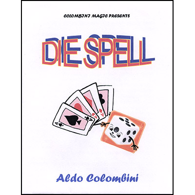 Die Spell by Wild Colombini - Trick