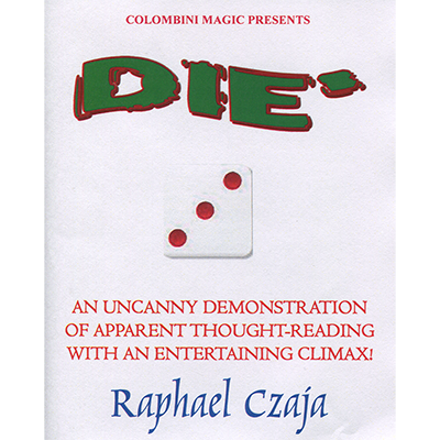 Die by Raphael Czaja and Wild-Colombini - Trick
