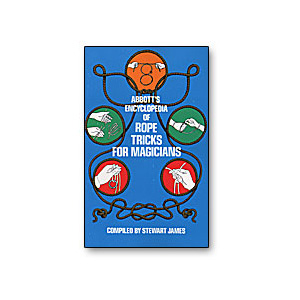 Abbott's Encyclopedia of Rope Tricks by Stewart James - Trick