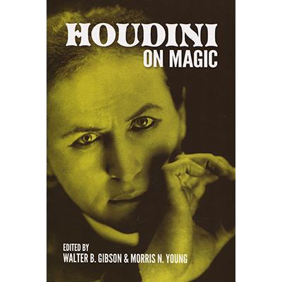 Houdini On Magic - Harry Houdini & Dover Publications - Libro de Magia