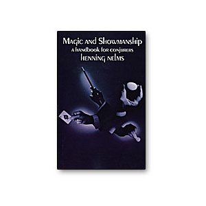 Magic and Showmanship by Henning Nelms - Book