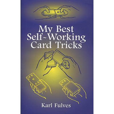 My Best Self-Working Card Tricks by Karl Fulves - Book