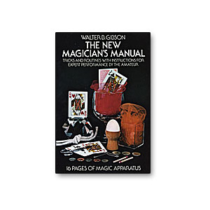New Magician's Manual by Walter B Gibson - Book