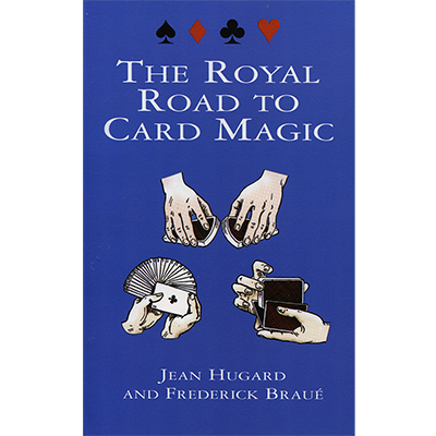 Royal Road To Card Magic by Jean Hugard And Frederick Braue - Book