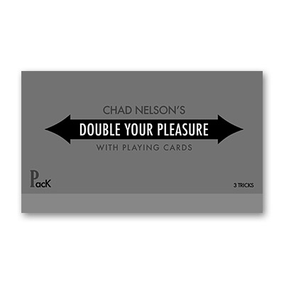 Double Your Pleasure  by Chad Nelson