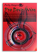 Pro Dove Wire by Andy Amyx