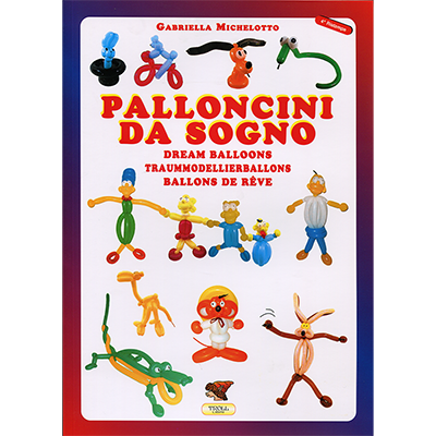 Dream Balloons Book (Palloncini Da Sogno) G Michelotto