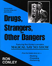 Drugs Strangers & Other Dangers