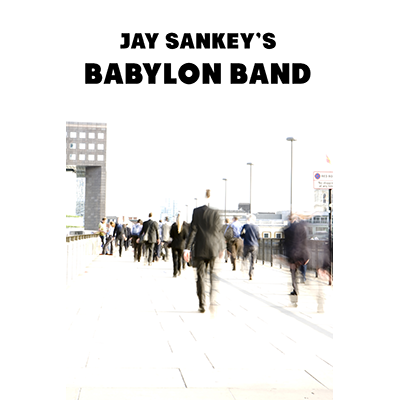 Babylon Band By Jay Sankey Streaming Video