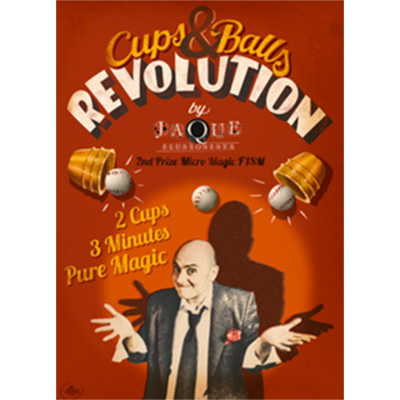 The Cups and Balls Revolution (English) by Jaque