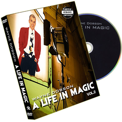 A Life In Magic - From Then Until Now Vol.2 - Wayne Dobson & RSVP Magic