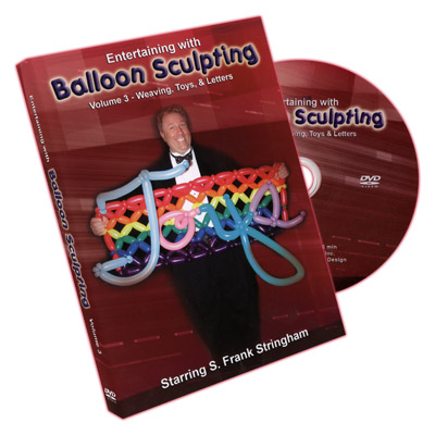 Entertaining With Balloon Sculpting (S. Frank Stringham) - Volume 3 - DVD