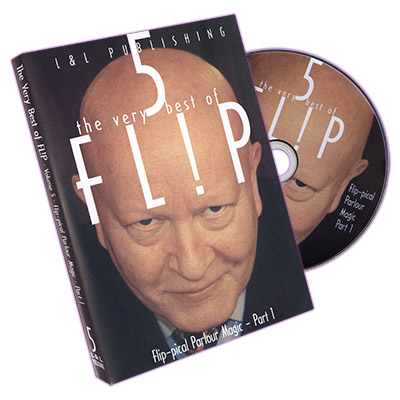 Very Best of Flip Vol 5  (Flip-Pical Parlour Magic Part 1) by L & L Publishing - DVD