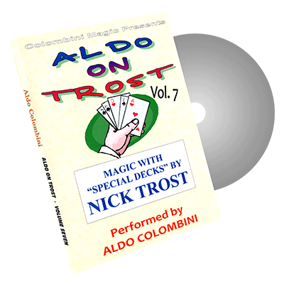 Aldo On Trost Vol. 7 (Special Decks) by Aldo Colombini - DVD