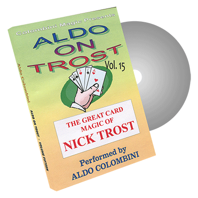Aldo on Trost Volume 15 by Wild-Colombini Magic - DVD