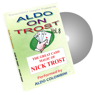 Aldo on Trost Volume 8 by Wild-Colombini Magic - DVD