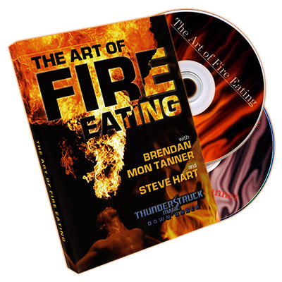 The Art of Fire Eating by Brendan Mon Tanner and Steve Hart - DVD