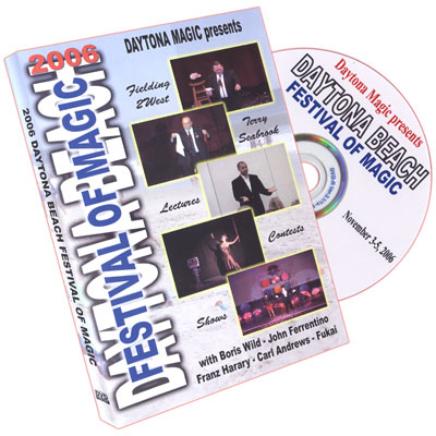 Daytona Beach Festival of Magic 2006 by Daytona Magic Inc. - DVD